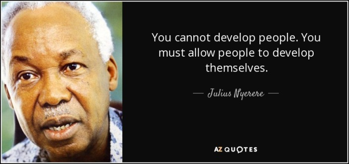 quote-you-cannot-develop-people-you-must-allow-people-to-develop-themselves-julius-nyerere-139-63-38